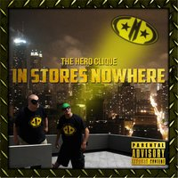 In Stores Nowhere — The Hero Clique