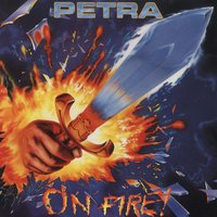 On Fire — Petra
