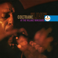 Live At The Village Vanguard — John Coltrane Quartet