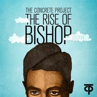 The Rise of Bishop — The Concrete Project
