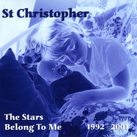 The Stars Belong to Me — St. Christopher