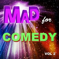 Mad for Comedy, Vol. 2 — сборник