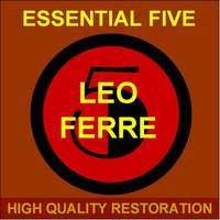 Essential Five — Léo Ferré