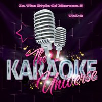 The Karaoke Universe (In the Style of Maroon 5), Vol. 2 — The Karaoke Universe