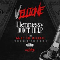 Hennessy Don't Help - Single — Vellione
