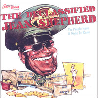 The Declassified Jean Shepherd — Jean Shepherd