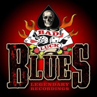 Bad Luck Blues - 75 Legendary Recordings — сборник