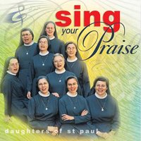 Sing Your Praise — Daughters of St. Paul