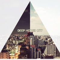 Deep House City — сборник