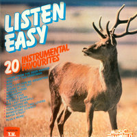 Listen Easy - 20 Instrumental Favourites — London Session Players