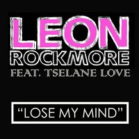 Lose My Mind - Music from the Tv Show Washington Heights — Leon Rockmore feat Tselane Love