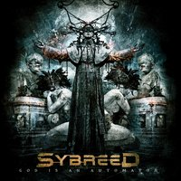 God Is an Automaton — Sybreed