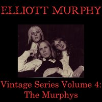 Vintage Series, Vol. 4 — Elliott Murphy