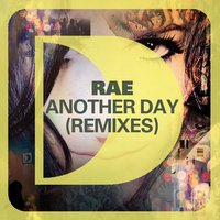 Another Day — Rae