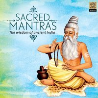 Sacred Mantras - The Wisdom of Ancient India — сборник