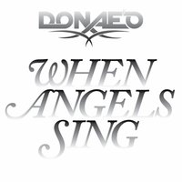 When Angels Sing — Donae'o