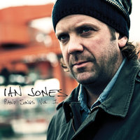 Piano Songs, Vol. I — Ian Jones