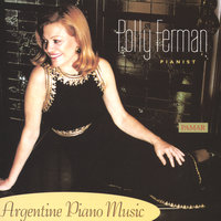 Argentine Piano Music — Polly Ferman