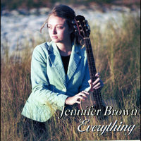 Everything — Jennifer Brown