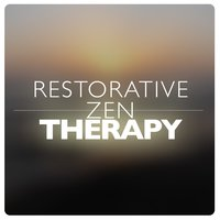 Restorative Zen Therapy — Zen Therapy Music