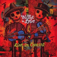 Live In Concert — Willie & Lobo