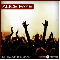 Strike Up the Band — Alice Faye, Irving Berlin