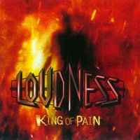 King of Pain — Loudness