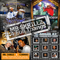 FOUR FULL THANGS — MR SKRILLZ, G Bundle, Junebug Slim, Mac Cheeze