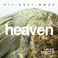 Heaven — Monica Delgado, Max Spacey