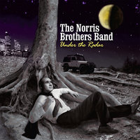 Under the Radar — The Norris Brothers Band