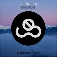 Reflections EP — Sub Washer