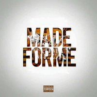 Made for Me — Madman Mezzy, Madman Mezzy feat. J Kei