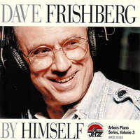 By Himself — Dave Frishberg