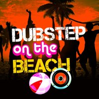 Dubstep on the Beach — Dubstep Mafia, DNB, DNB|Dubstep Mafia