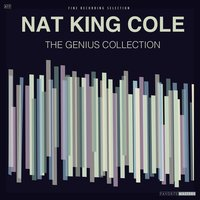 "The Genius Collection — Nat ""King"" Cole"