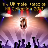 The Ultimate Karaoke Hit Collection 2010 — Future Hit Makers