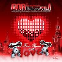 Goa Trance Nations V.1 - From Russia With Love (Best of Goa Trance, Acid Techno, Psychedelic Trance) — Sonic Elysium