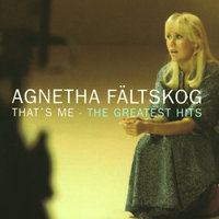 That's Me - The Greatest Hits — Agnetha Fältskog