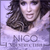 Indestructibili — Nico