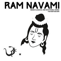 Ram Navami: Indian Classical and Devotional Songs — сборник