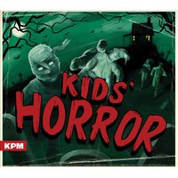 Kids' Horror — Richard Jacques, Henry Parsley, Louis Edwards, Richard Jacques|Henry Parsley|Louis Edwards