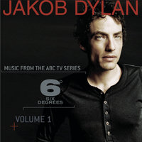 Music From 6 Degrees - Volume 1 — Jakob Dylan