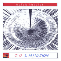Culmination — Caleb Hutslar