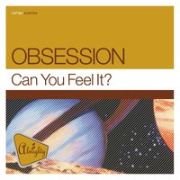 Almighty Presents: Can You Feel It? — Obsession