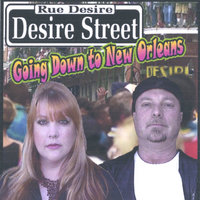 Going Down to New Orleans — Desire Street