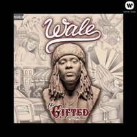 The Gifted — Wale