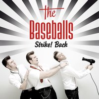 Strike! Back — The Baseballs