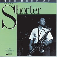 The Best Of Wayne Shorter — Wayne Shorter