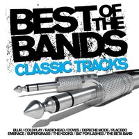 Best Of The Bands - Classic Tracks — сборник