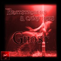 Ghost — Beatstrobers, Canfrois, Beatstrobers, Canfrois